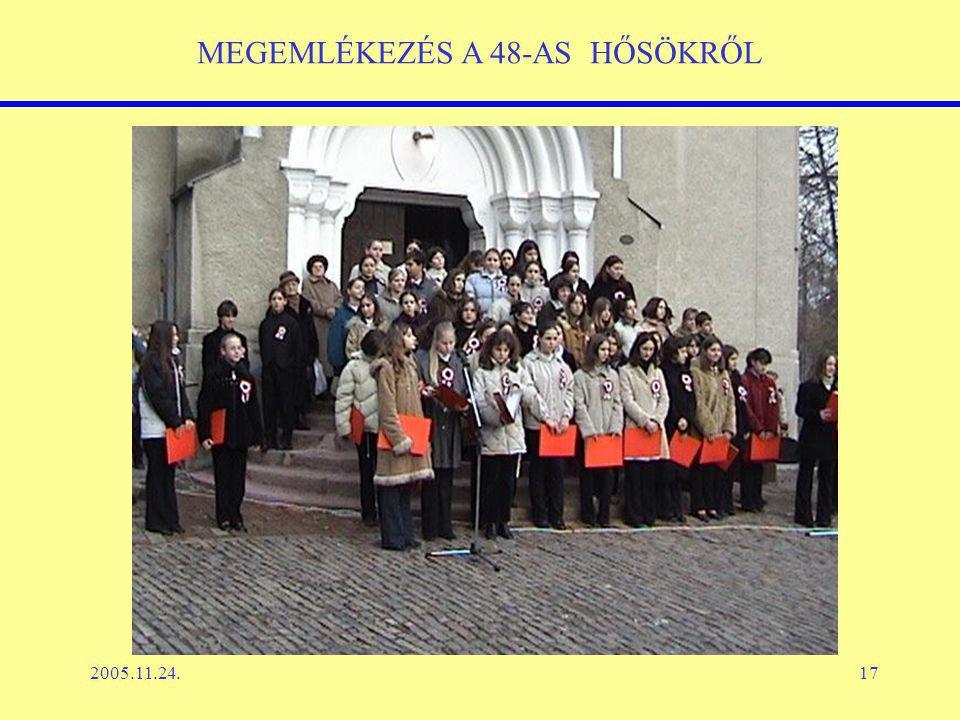 2005.11.24.17 MEGEMLÉKEZÉS A 48-AS HŐSÖKRŐL