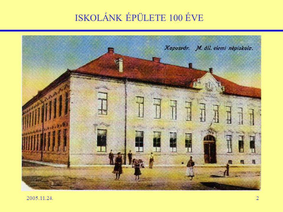 2005.11.24.2 ISKOLÁNK ÉPÜLETE 100 ÉVE