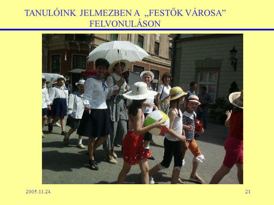 """2005.11.24.21 TANULÓINK JELMEZBEN A """"FESTŐK VÁROSA FELVONULÁSON"""