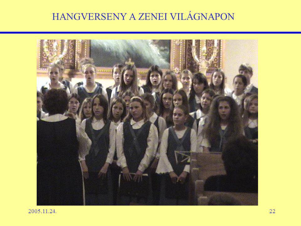 2005.11.24.22 HANGVERSENY A ZENEI VILÁGNAPON