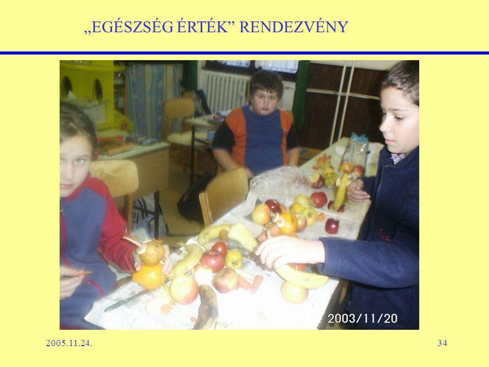 """2005.11.24.34 """"EGÉSZSÉG ÉRTÉK RENDEZVÉNY"""