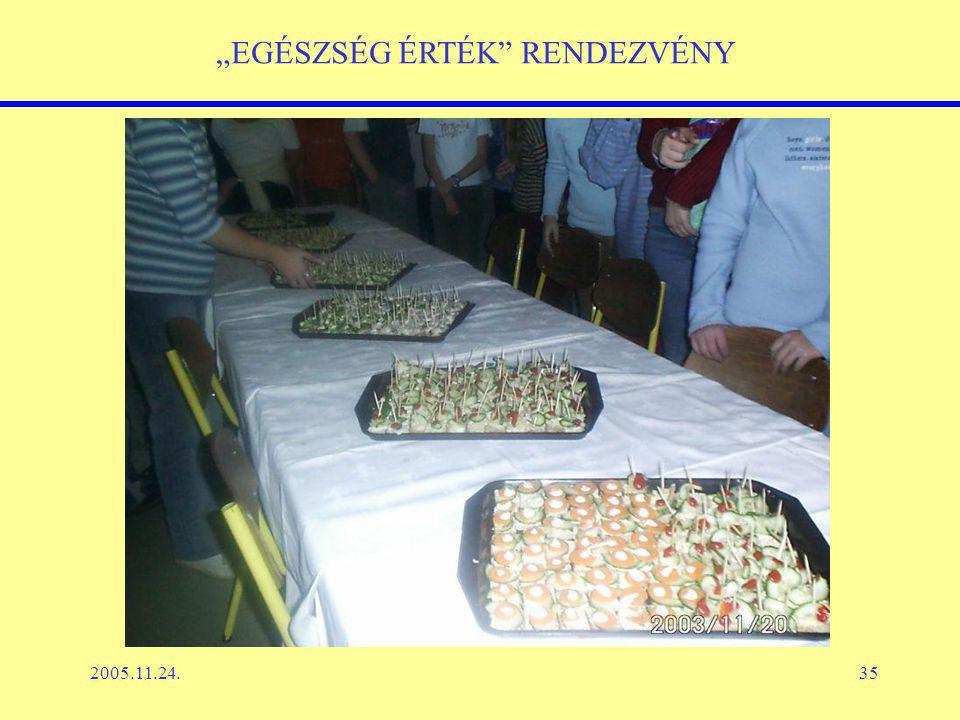 """2005.11.24.35 """"EGÉSZSÉG ÉRTÉK RENDEZVÉNY"""