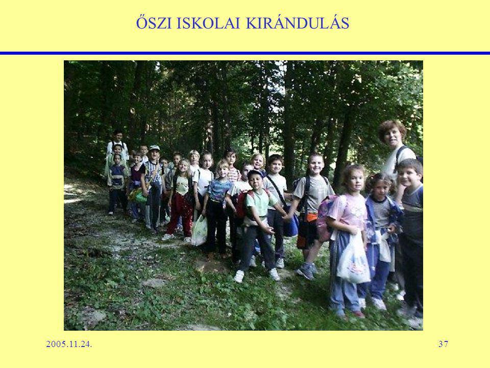 2005.11.24.37 ŐSZI ISKOLAI KIRÁNDULÁS