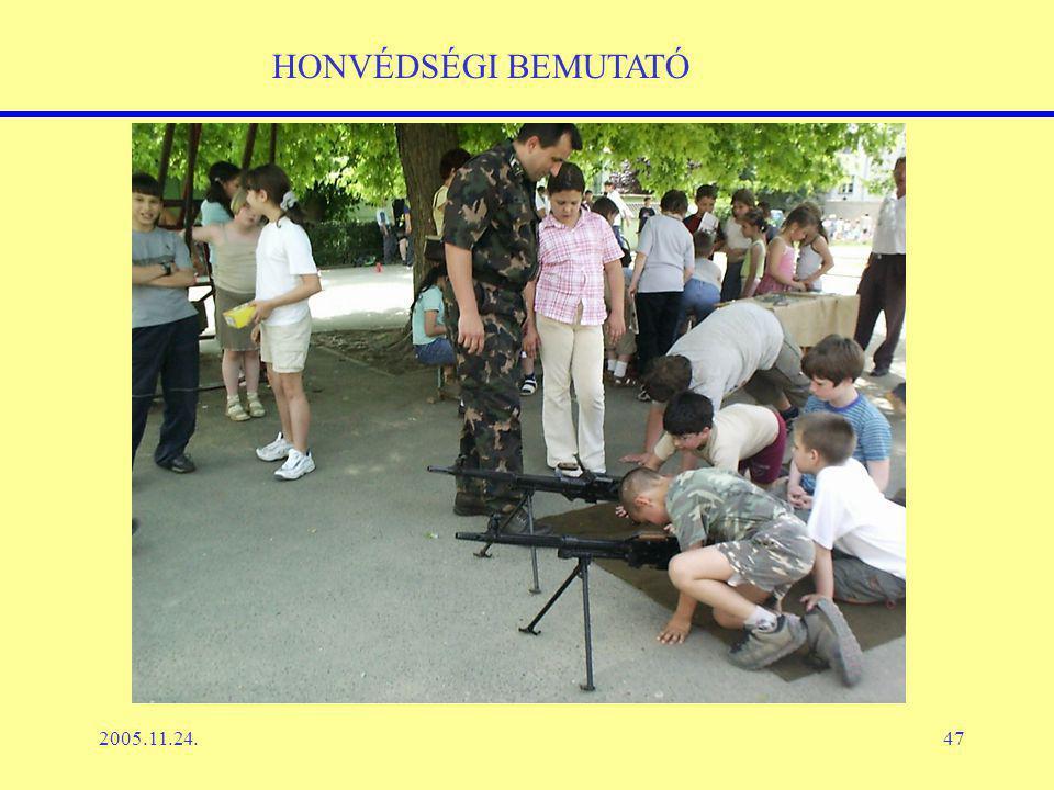 2005.11.24.47 HONVÉDSÉGI BEMUTATÓ