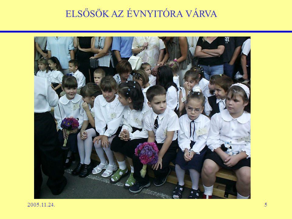 2005.11.24.5 ELSŐSÖK AZ ÉVNYITÓRA VÁRVA