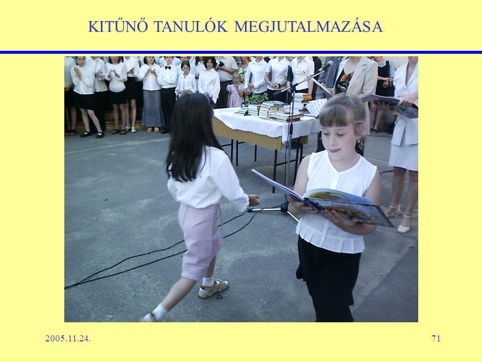 2005.11.24.71 KITŰNŐ TANULÓK MEGJUTALMAZÁSA