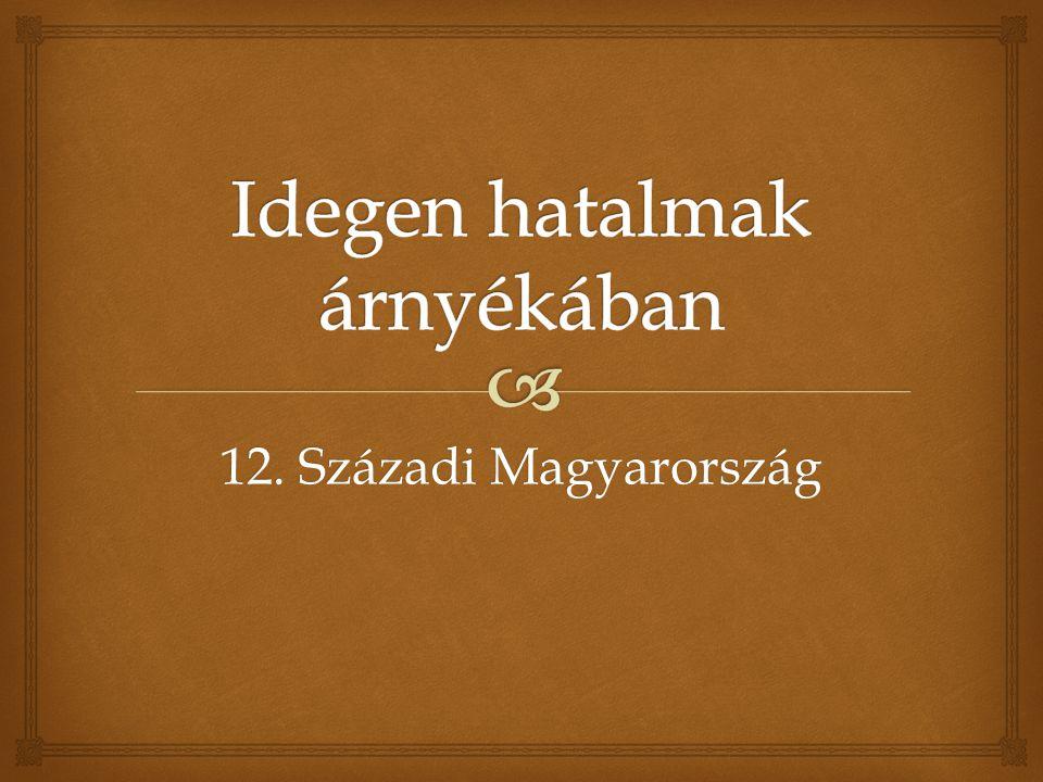 12. Századi Magyarország