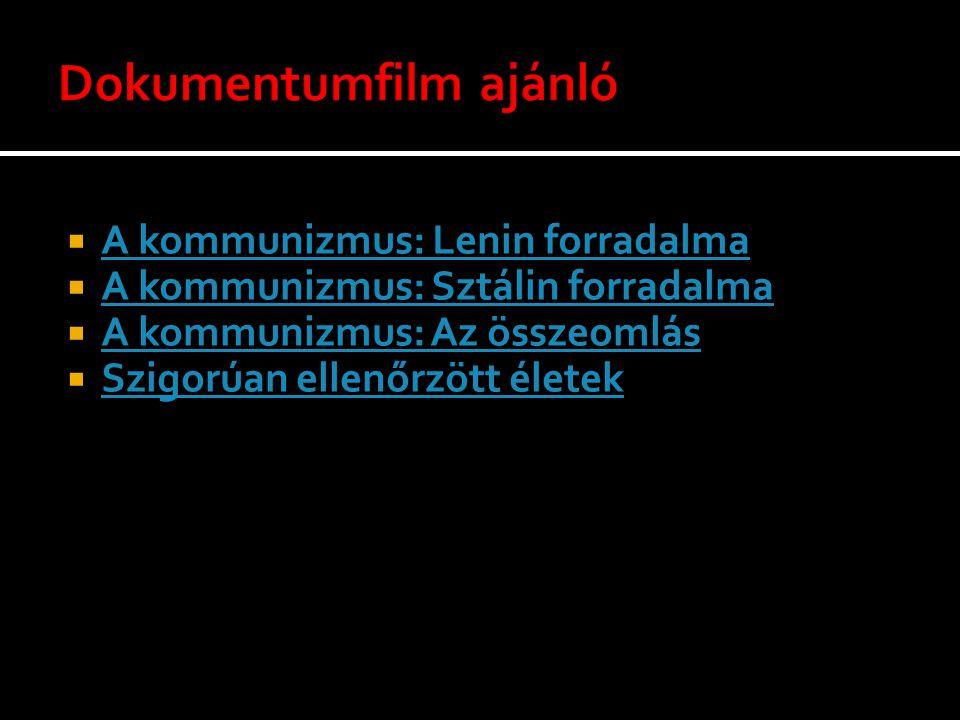  A kommunizmus: Lenin forradalma A kommunizmus: Lenin forradalma  A kommunizmus: Sztálin forradalma A kommunizmus: Sztálin forradalma  A kommunizmu