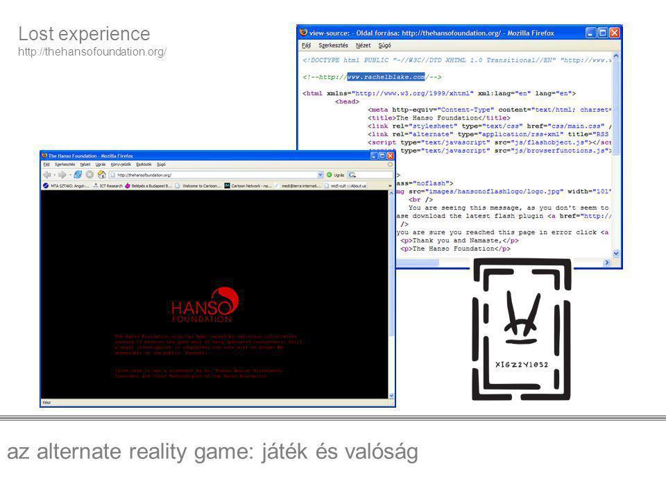 az alternate reality game: játék és valóság Lost experience http://thehansofoundation.org/