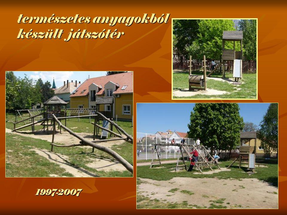 természetes anyagokból készült játszótér 1997-2007
