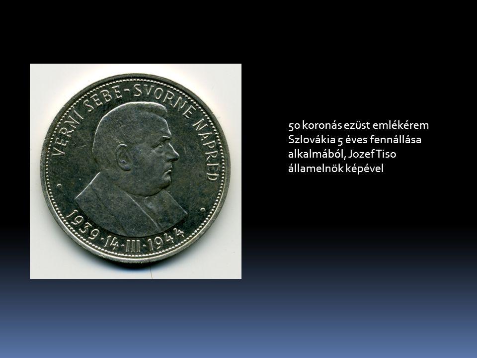 50 koronás ezüst emlékérem Szlovákia 5 éves fennállása alkalmából, Jozef Tiso államelnök képével