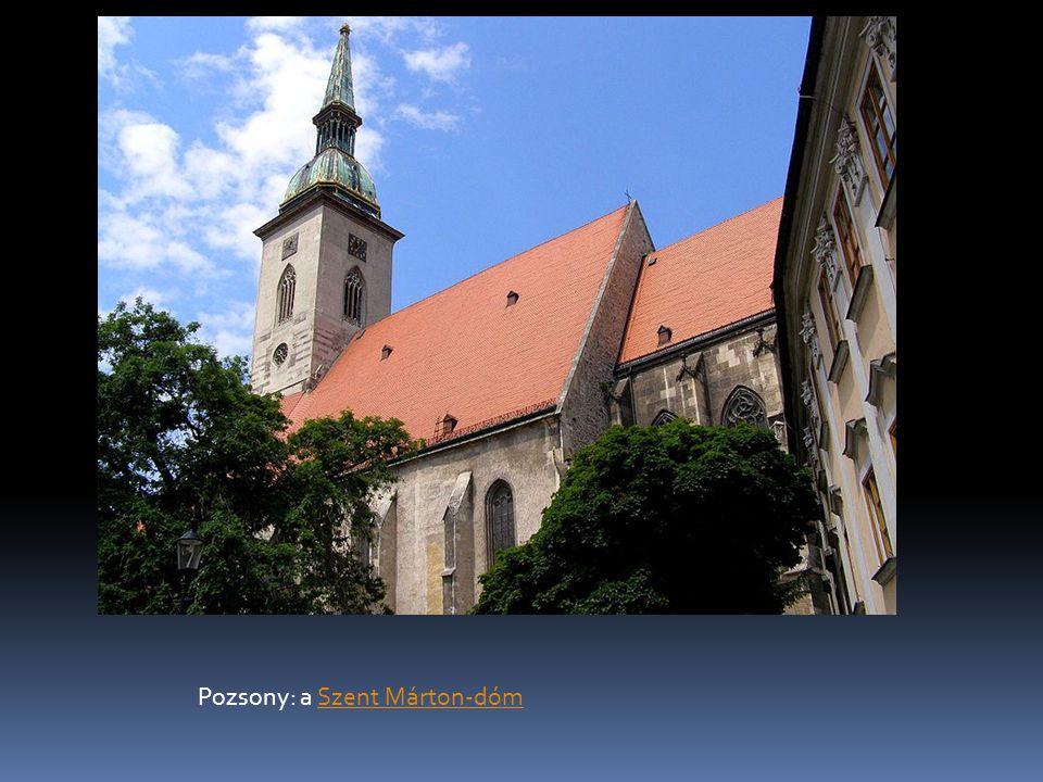 Pozsony: a Szent Márton-dómSzent Márton-dóm