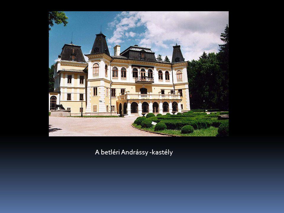 A betléri Andrássy -kastély A betléri Andrássy kastély A betléri Andrássy kastély