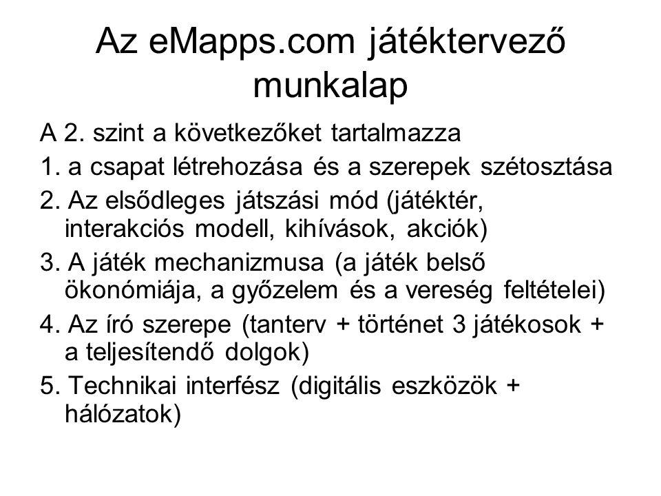 Az eMapps.com játéktervező munkalap A 2.szint a következőket tartalmazza 1.