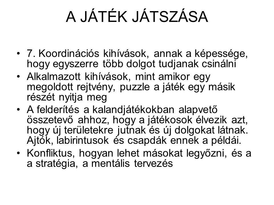A JÁTÉK JÁTSZÁSA 7.