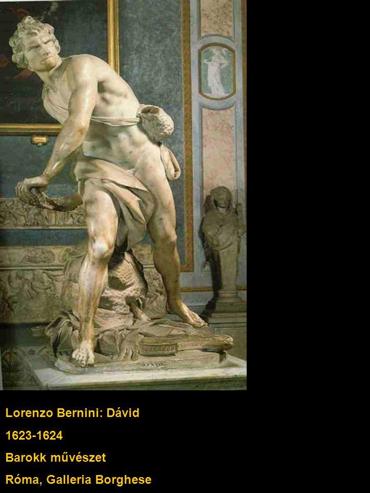 Lorenzo Bernini: Dávid 1623-1624 Barokk művészet Róma, Galleria Borghese