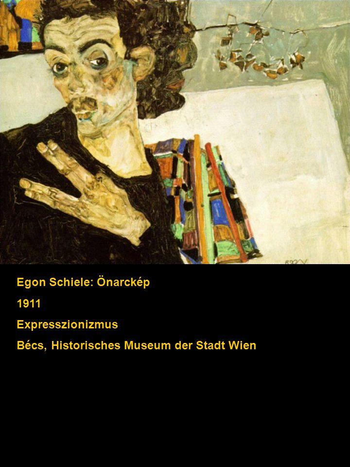 Egon Schiele: Önarckép 1911 Expresszionizmus Bécs, Historisches Museum der Stadt Wien