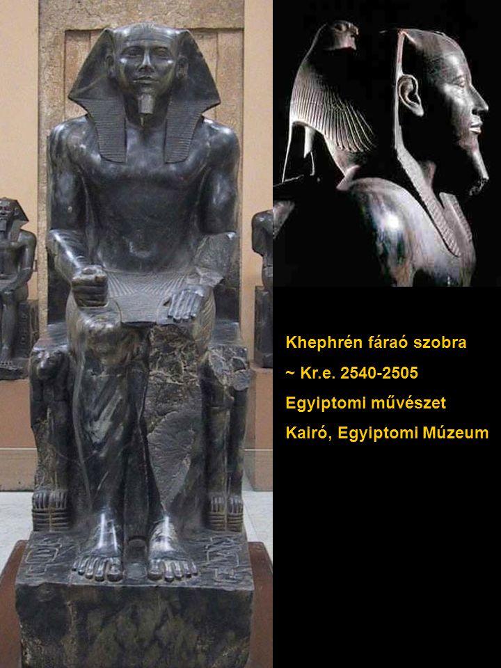 Khephrén fáraó szobra ~ Kr.e. 2540-2505 Egyiptomi művészet Kairó, Egyiptomi Múzeum