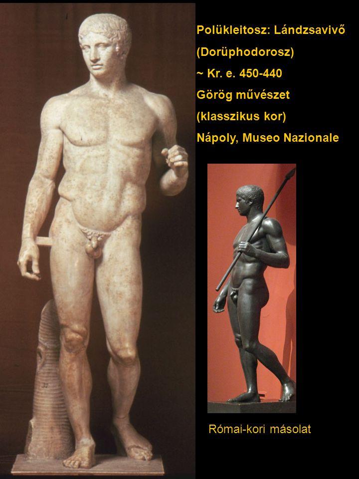 Polükleitosz: Lándzsavivő (Dorüphodorosz) ~ Kr.e.