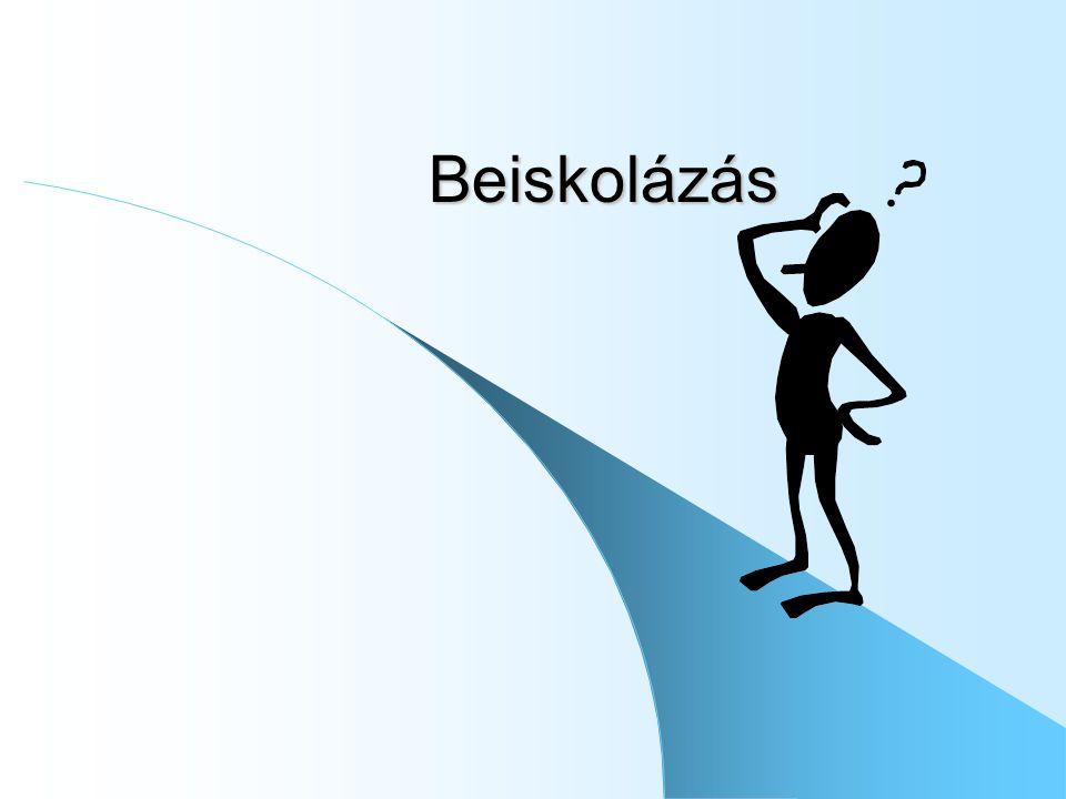Módosítási lehetőség március 18 – 19 között – Sorrend – Új tagozat – egyeztetés után – Új iskolát nem!
