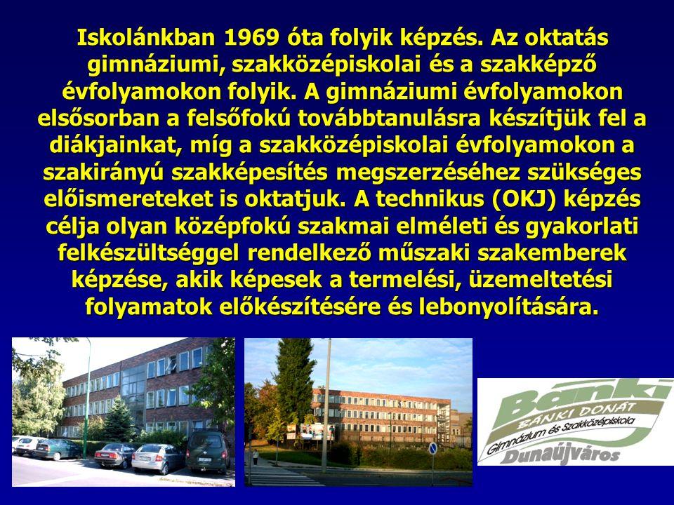 Iskolánkban 1969 óta folyik képzés.