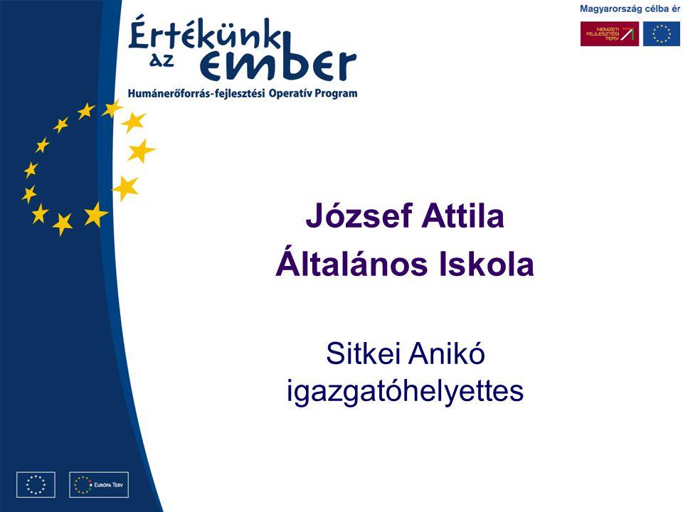 József Attila Általános Iskola Sitkei Anikó igazgatóhelyettes