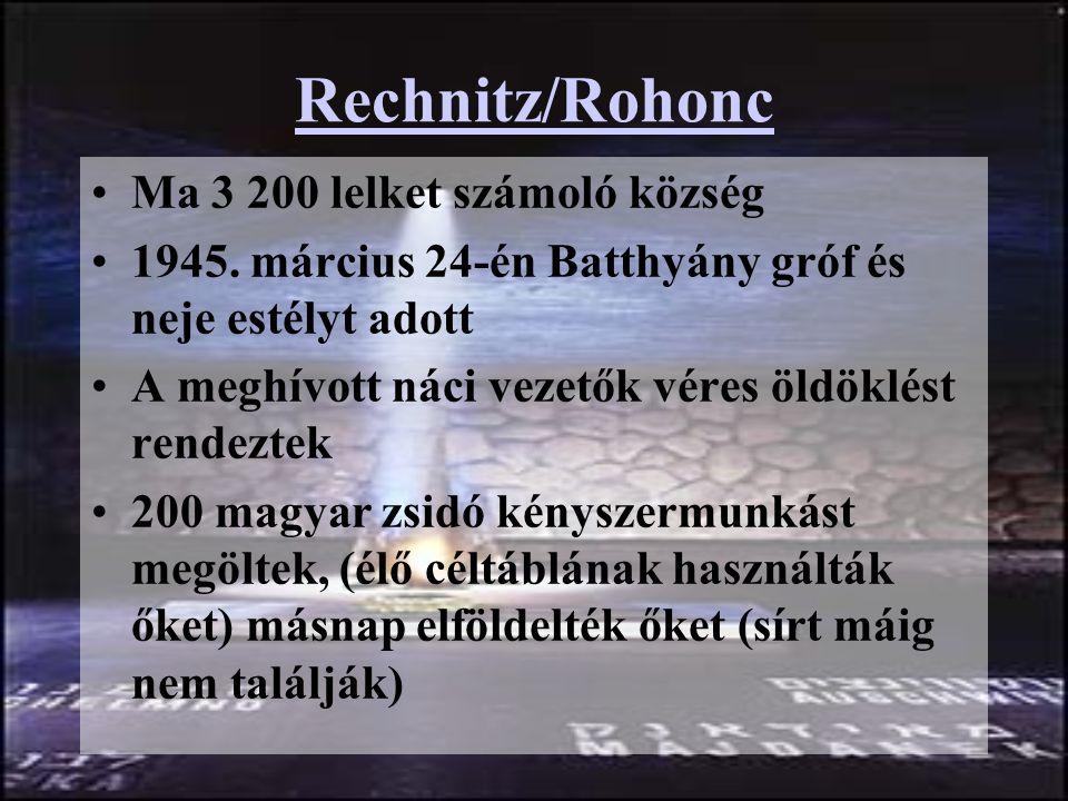 Rechnitz/Rohonc Ma 3 200 lelket számoló község 1945.