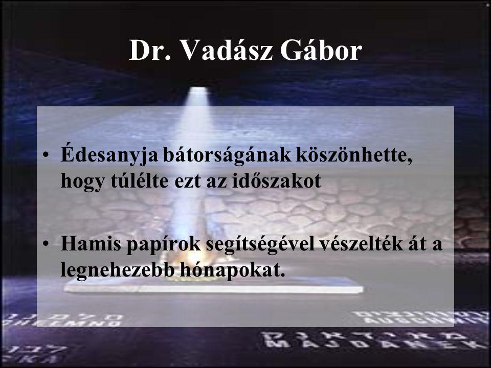 Az áldozatok Vadász Árpád, Vadász Géza Vadász Árpád 1897.03.17.–1945.03.28.