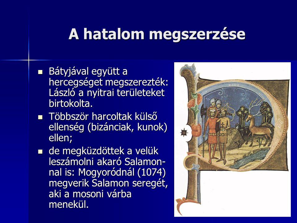 Királysága 1077-ben bátyja, Géza váratlanul meghalt: ekkor lépett László a trónra.