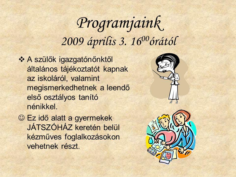Programjaink 2009 április 3.