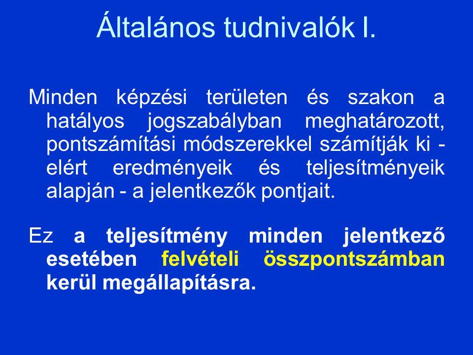 Általános tudnivalók II.