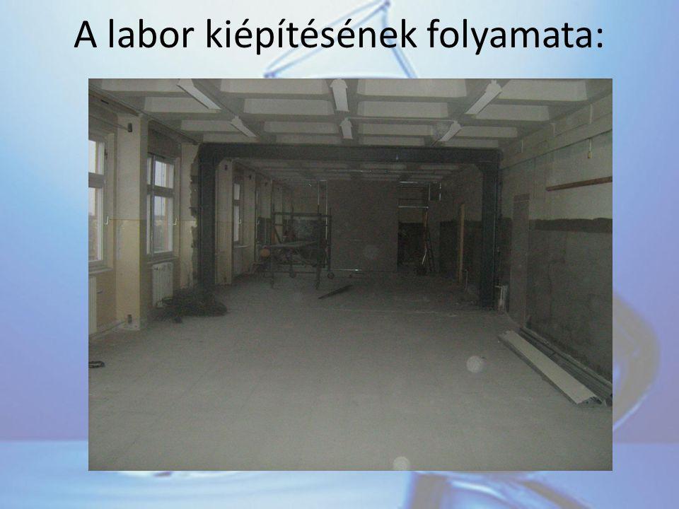 A labor kiépítésének folyamata: