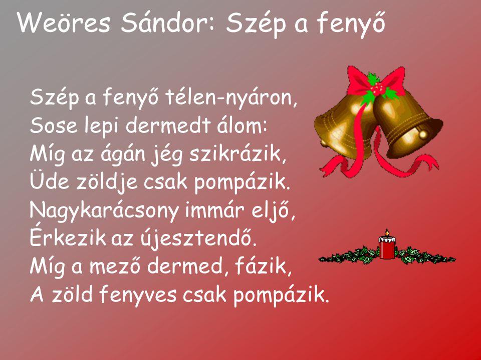 Pálfalvi Nándor: Karácsony Karácsony ünnepén Az a kívánságom.