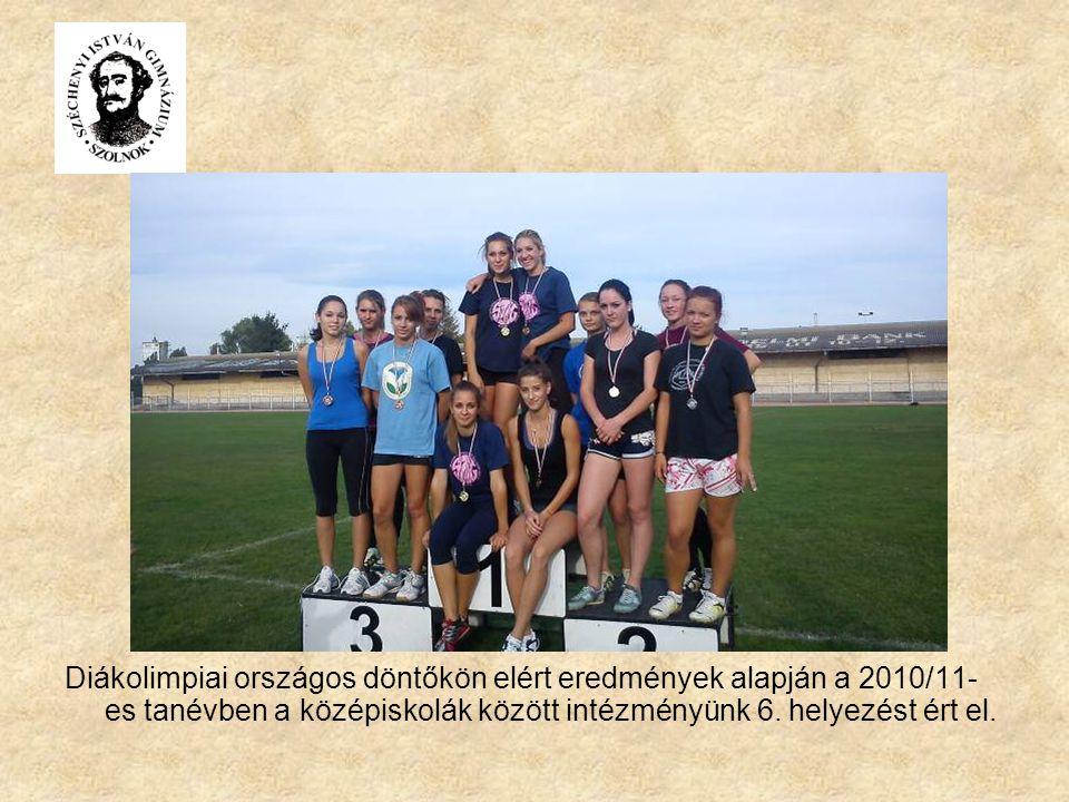 Diákolimpiai országos döntőkön elért eredmények alapján a 2010/11- es tanévben a középiskolák között intézményünk 6. helyezést ért el.