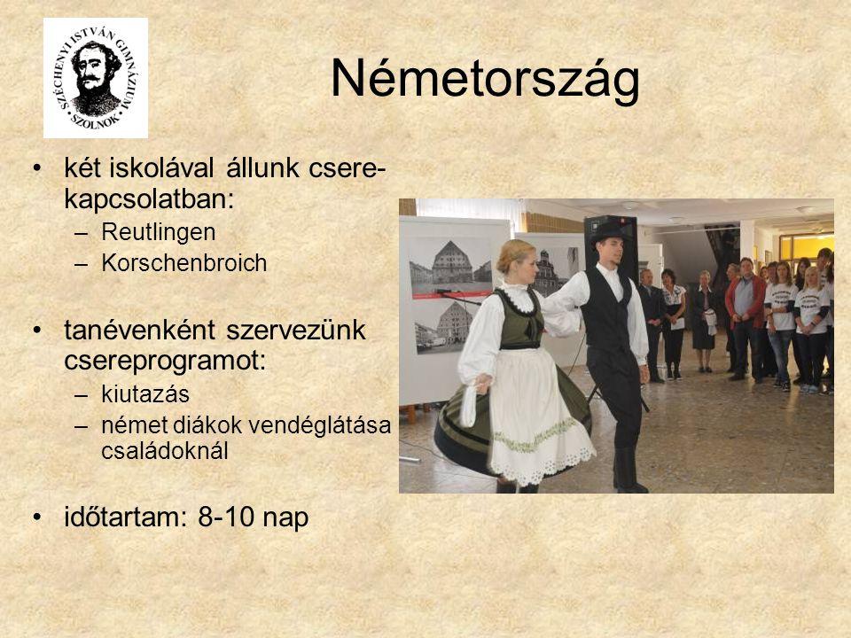 Németország két iskolával állunk csere- kapcsolatban: –Reutlingen –Korschenbroich tanévenként szervezünk csereprogramot: –kiutazás –német diákok vendéglátása családoknál időtartam: 8-10 nap