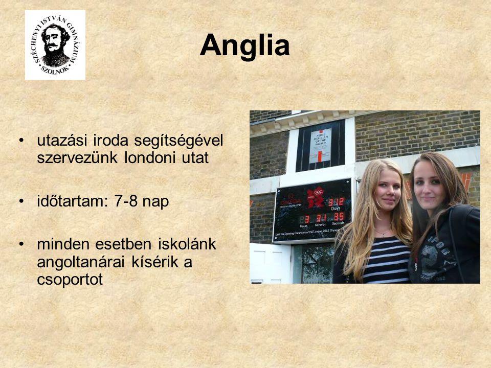 Anglia utazási iroda segítségével szervezünk londoni utat időtartam: 7-8 nap minden esetben iskolánk angoltanárai kísérik a csoportot