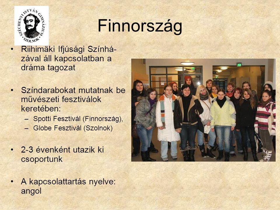 Finnország Riihimäki Ifjúsági Színhá- zával áll kapcsolatban a dráma tagozat Színdarabokat mutatnak be művészeti fesztiválok keretében: –Spotti Fesztivál (Finnország), –Globe Fesztivál (Szolnok) 2-3 évenként utazik ki csoportunk A kapcsolattartás nyelve: angol