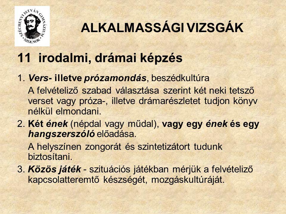 ALKALMASSÁGI VIZSGÁK 11 irodalmi, drámai képzés 1.