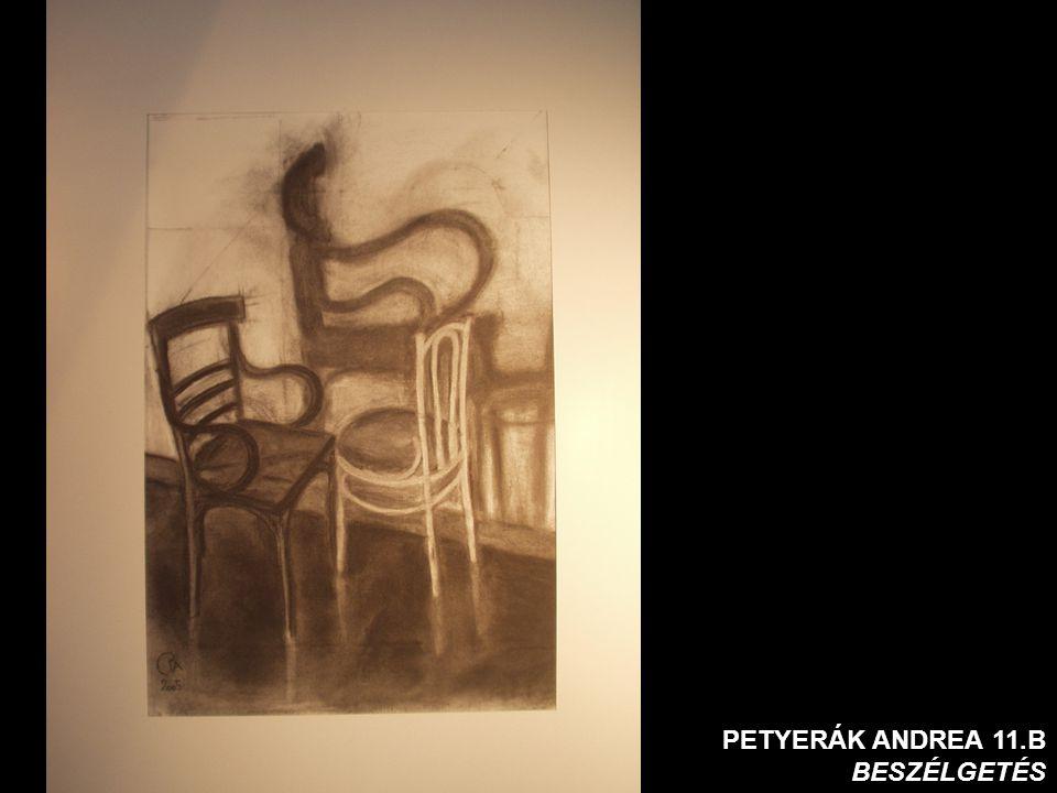 PETYERÁK ANDREA 11.B BESZÉLGETÉS