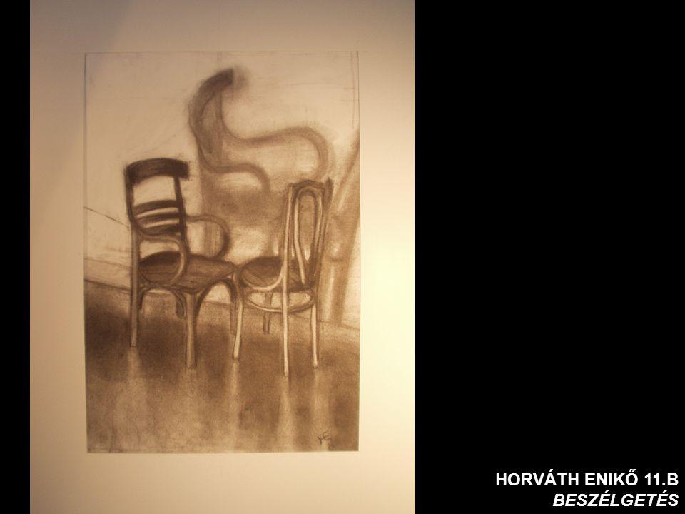 HORVÁTH ENIKŐ 11.B BESZÉLGETÉS