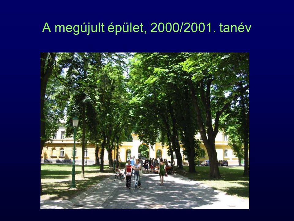 A megújult épület, 2000/2001. tanév