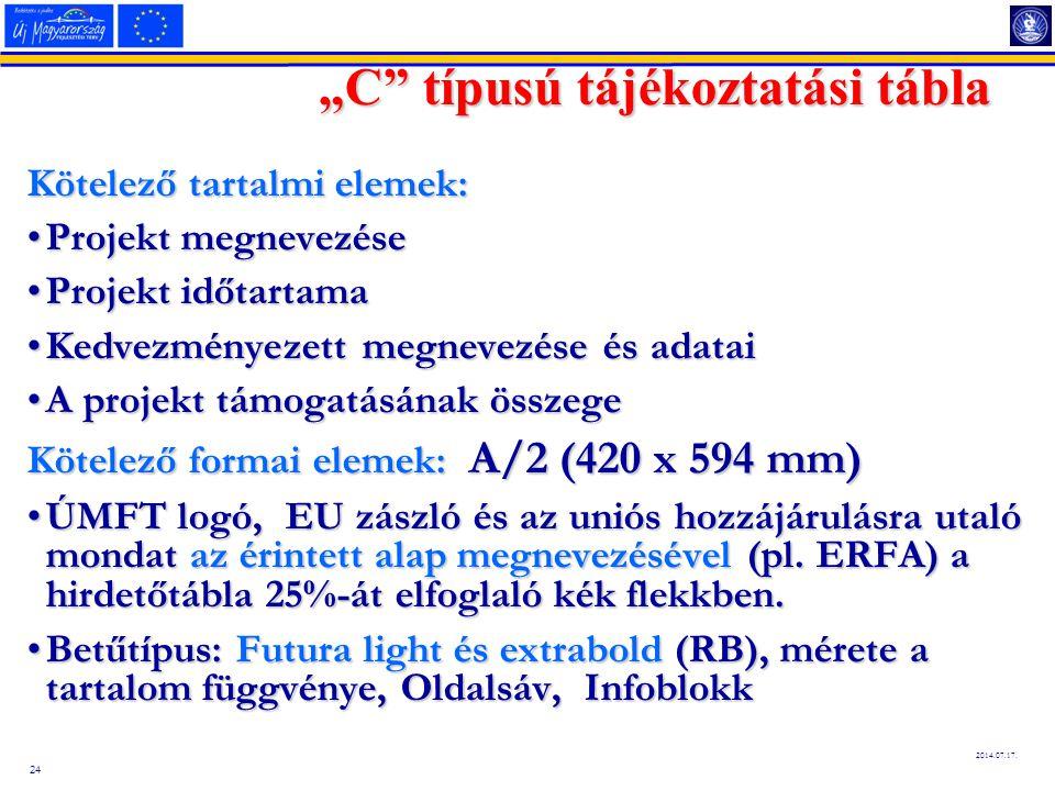 """25 2014.07.17. """"C típus – Tájékoztatási tábla"""