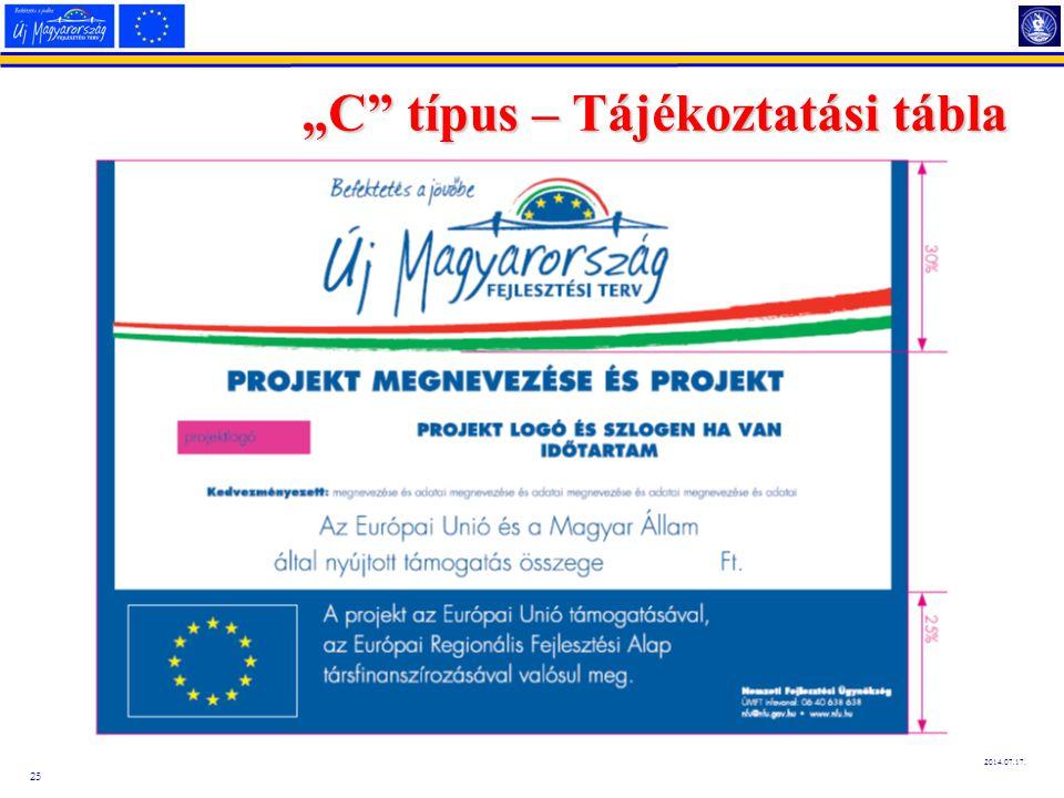 """25 2014.07.17. """"C"""" típus – Tájékoztatási tábla"""