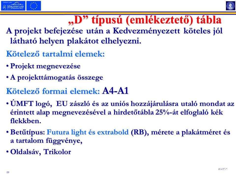 """27 2014.07.17. """"D típus - Hirdetőtábla"""