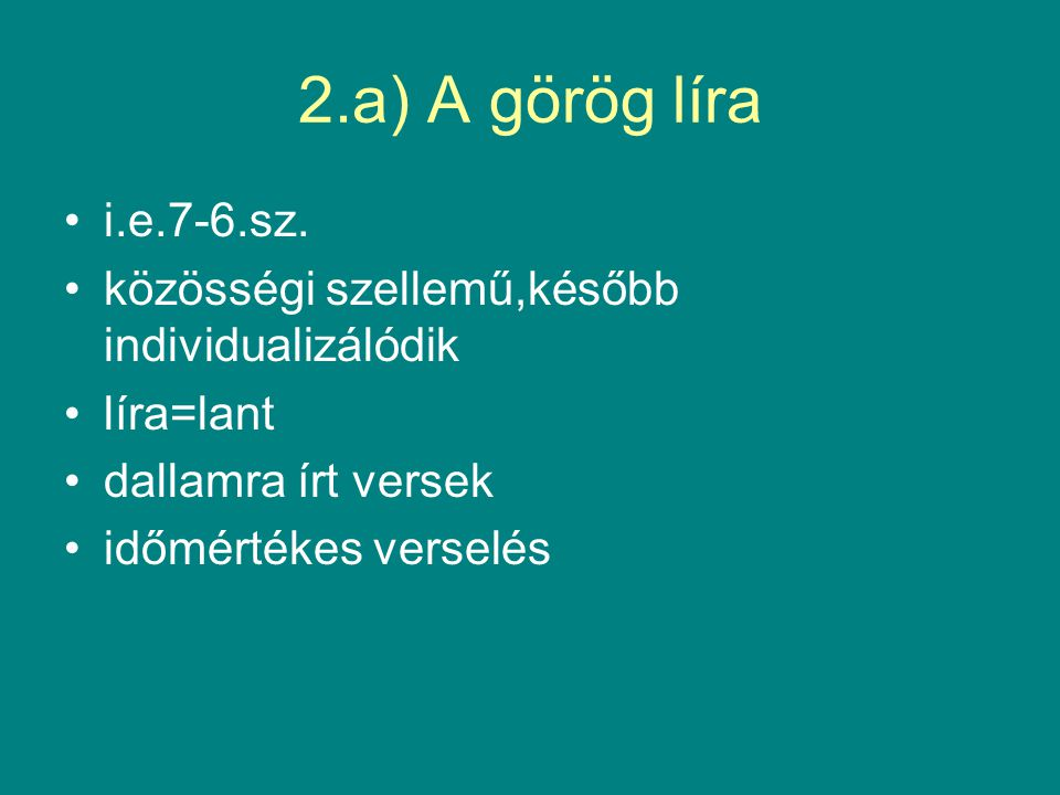 """2.b) lírai műfajok-epigramma sírfelirat ,tömör,gondolati csattanó, disztichon """"Itt fekszünk,vándor, vidd hírül a spártaiaknak,/megcselekedtük, amit megkövetelt a haza. -Szimonidész disztichon:hexameter+pentameter;cezúra; spondeus,daktilus"""