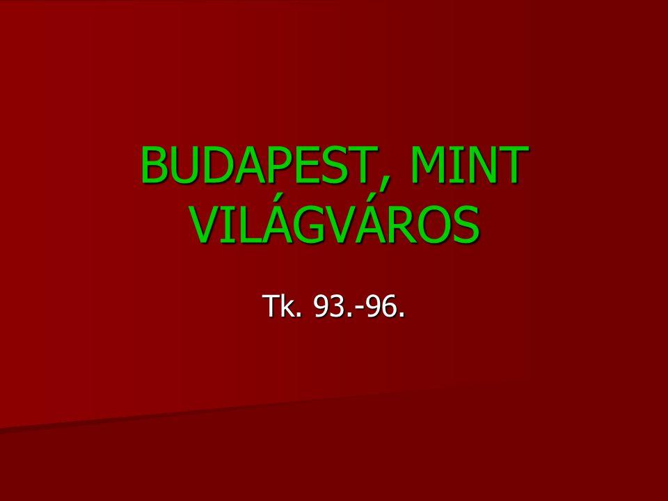BUDAPEST, MINT VILÁGVÁROS Tk. 93.-96.