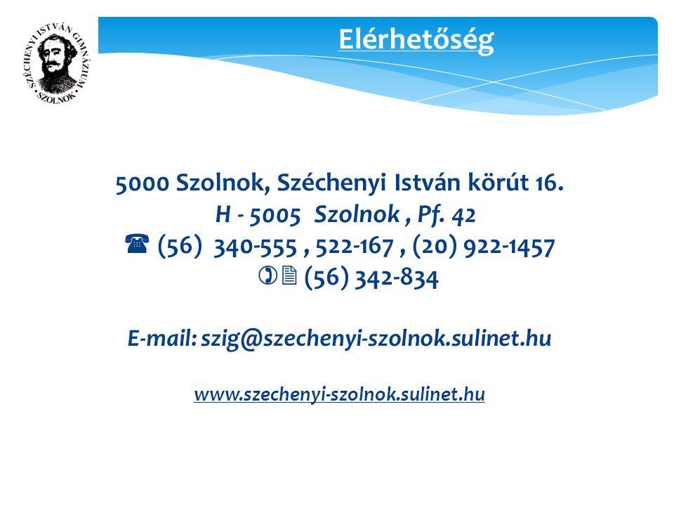 5000 Szolnok, Széchenyi István körút 16. H - 5005 Szolnok, Pf.