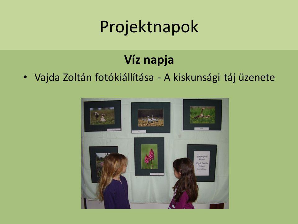 Projektnapok Víz napja Vajda Zoltán fotókiállítása - A kiskunsági táj üzenete