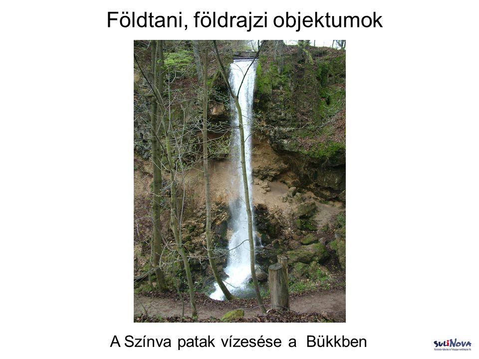 Földtani, földrajzi objektumok A Színva patak vízesése a Bükkben