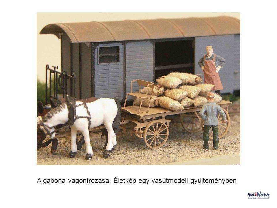 A gabona vagonírozása. Életkép egy vasútmodell gyűjteményben